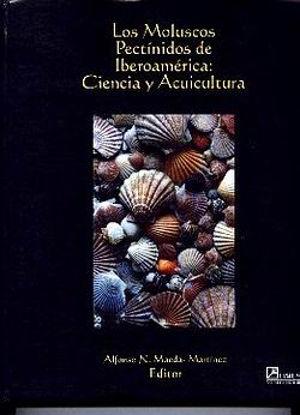 Picture of Los Moluscos Pectinidos de lberoamerica:  Ciencia y Acuicultura