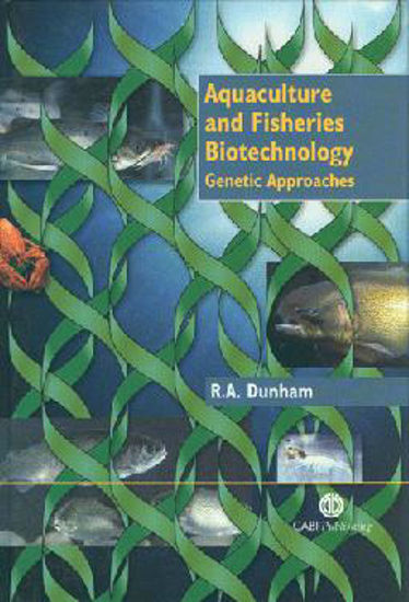 Picture of Aquaculture and Fisheries Biotechnology - Genetic Approaches