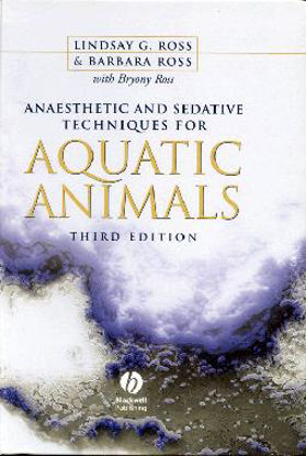 Picture of Anaesthetic and Sedative Techniques for Aquatic Animals, 3rd Edition